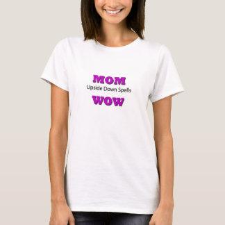 T-shirt Charme à l'envers wow de MAMAN