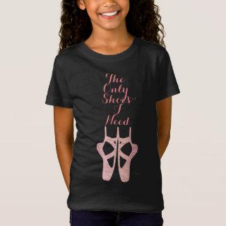 T-Shirt Chemise de ballet de danse les seules chaussures