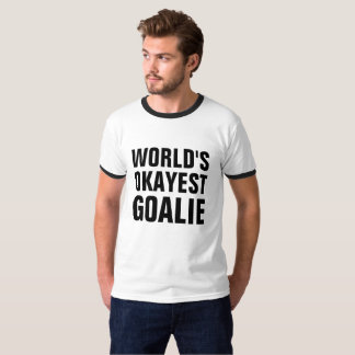 T-shirt Chemise de gardien de but de l'OKAYEST du monde