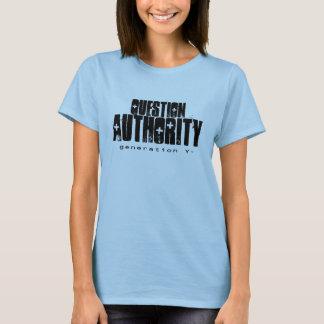 T-shirt Chemise de l'autorité II de question de dames