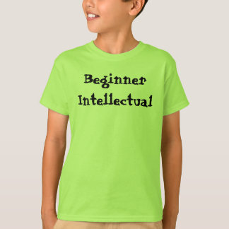 T-shirt Chemise d'intellectuel de débutant