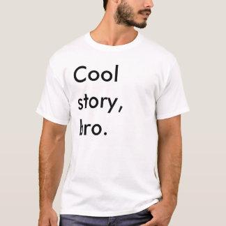 T-shirt Chemise fraîche de Bro Meme d'histoire