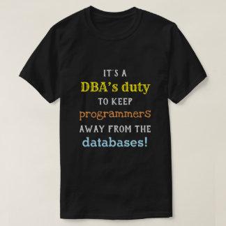 T-shirt Chemise idiote de devoir de l'administrateur de