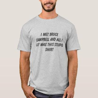 T-shirt Chemise stupide de Bruce Campbell