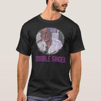 T-shirt Chemise terrible de gazouillement de chanteur