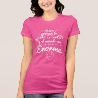T-shirt Chemisette, Voyage la vie est courte et le monde