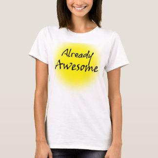 T-shirt Citation déjà impressionnante d'amusement