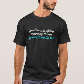 T-shirt Citation d'excellence