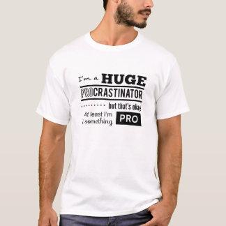 T-shirt Citation drôle de Procrastinator