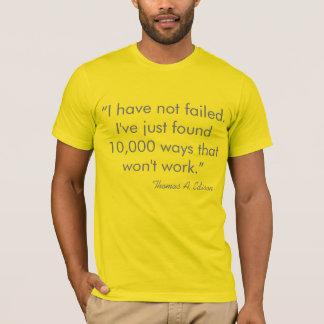 T-shirt Citation humoristique de Thomas Edison d'inventeur