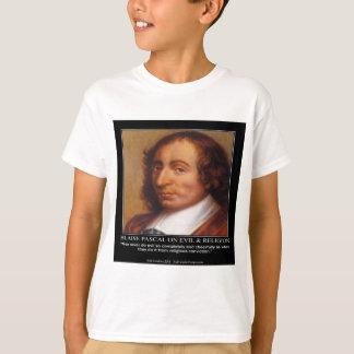 T-shirt Citation mauvaise religieuse de Blaise Pascal