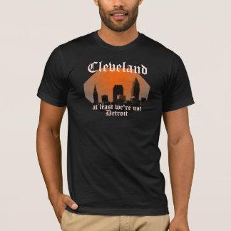 T-shirt Cleveland : au moins nous ne sommes pas Detroit