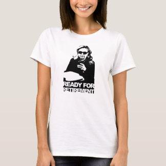 T-shirt Clinton : Préparez pour la retraite
