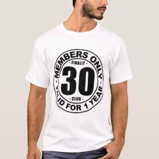 T-shirt Club enfin 30