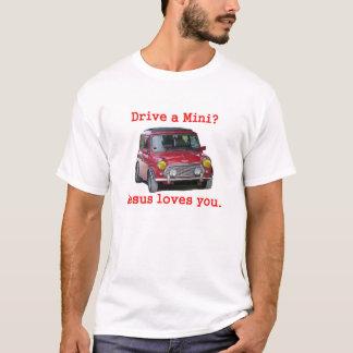 T-shirt Conduisez un mini ? Jésus vous aime