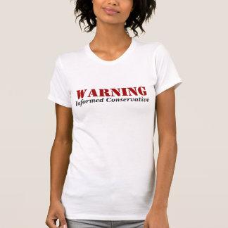 T-shirt Conservateur au courant D'AVERTISSEMENT