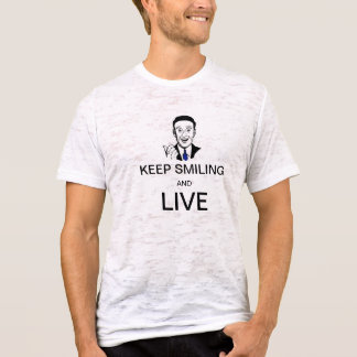 T-shirt Continuez à sourire et vivez