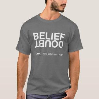 T-shirt Croyance au-dessus de doute (chemise foncée)