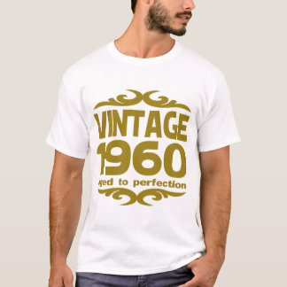 T-SHIRT CRU 1960 ÂGÉ À LA PERFECTION