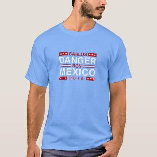 T-shirt Danger de Carlos/Ron Mexique en 2016