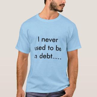 T-shirt Dans la dette