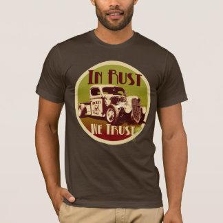 T-shirt Dans la rouille nous faisons confiance à la
