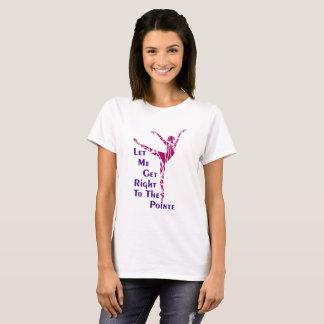 T-shirt de ballet : Au Pointe