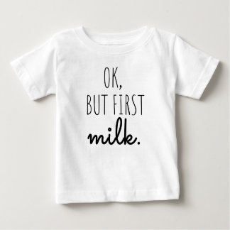 """T-shirt de bébé """"correct, mais premier lait """""""