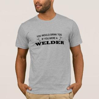 T-shirt De boissons soudeuse trop -