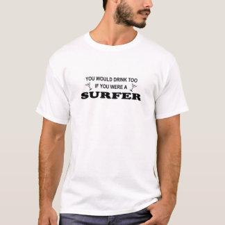 T-shirt De boissons surfer trop -