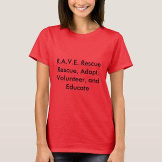 T-shirt de délivrance du R.A.V.E. des femmes