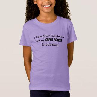 """T-shirt de filles """"… que mon super pouvoir danse """""""