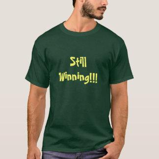 T-shirt de gain toujours