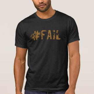 T-shirt de hashtag d'échouer