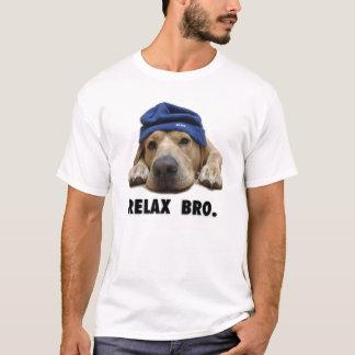 """T-shirt de MDD le """"détendez Bro"""""""