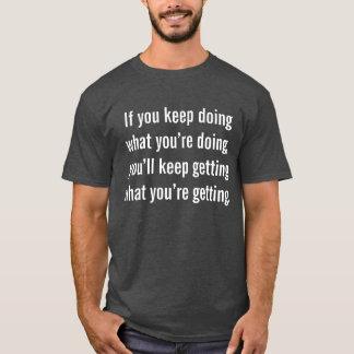 T-shirt de motivation inspiré de citation