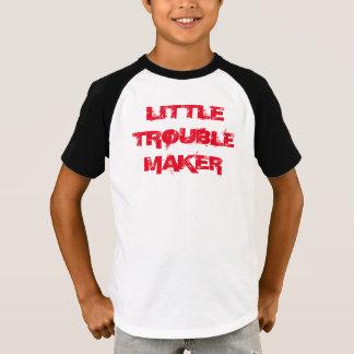 """T-shirt de """"peu de fauteur de troubles"""""""