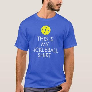 """T-shirt de Pickleball : """"C'est ma chemise de"""