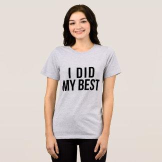 T-shirt de Tumblr j'ai fait mon meilleur