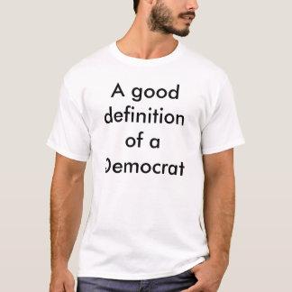 T-shirt Définition d'un Démocrate