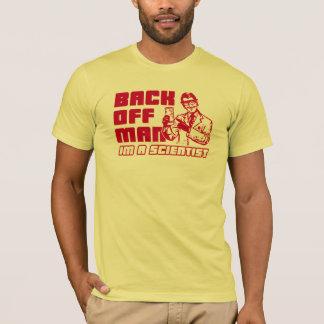 T-shirt Dégagez l'homme, je suis un scientifique