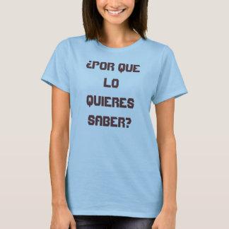 T-shirt Demandez-moi ce que signifie il