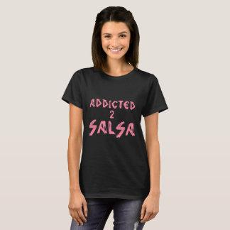 T-shirt DÉPENDANT du SALSA 2 pour tout salsera ou