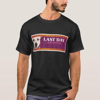 T-shirt Dernière délivrance de chien de jour
