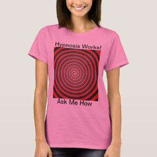 T-shirt Des travaux d'hypnose - demandez-moi comment