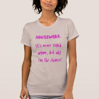 T-shirt dessus des Anti-travaux domestiques