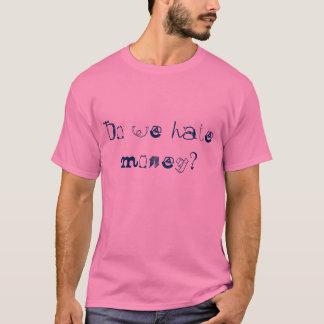 T-shirt Détestons-nous l'argent ?