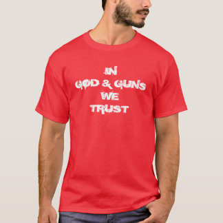 T-shirt Dieu et armes à feu