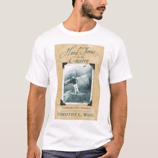 T-shirt Difficultés dans le pays