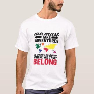T-shirt Doit prendre l'aventure